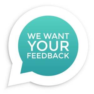 we want your feedback written in a light blue conversation bubble