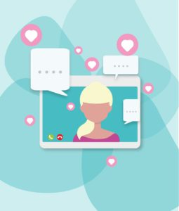 illustration of a woman on a screen with speech bubble and hearts all around